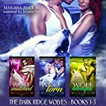 The Dark Ridge Wolves: Books 1-3 | Marissa Farrar