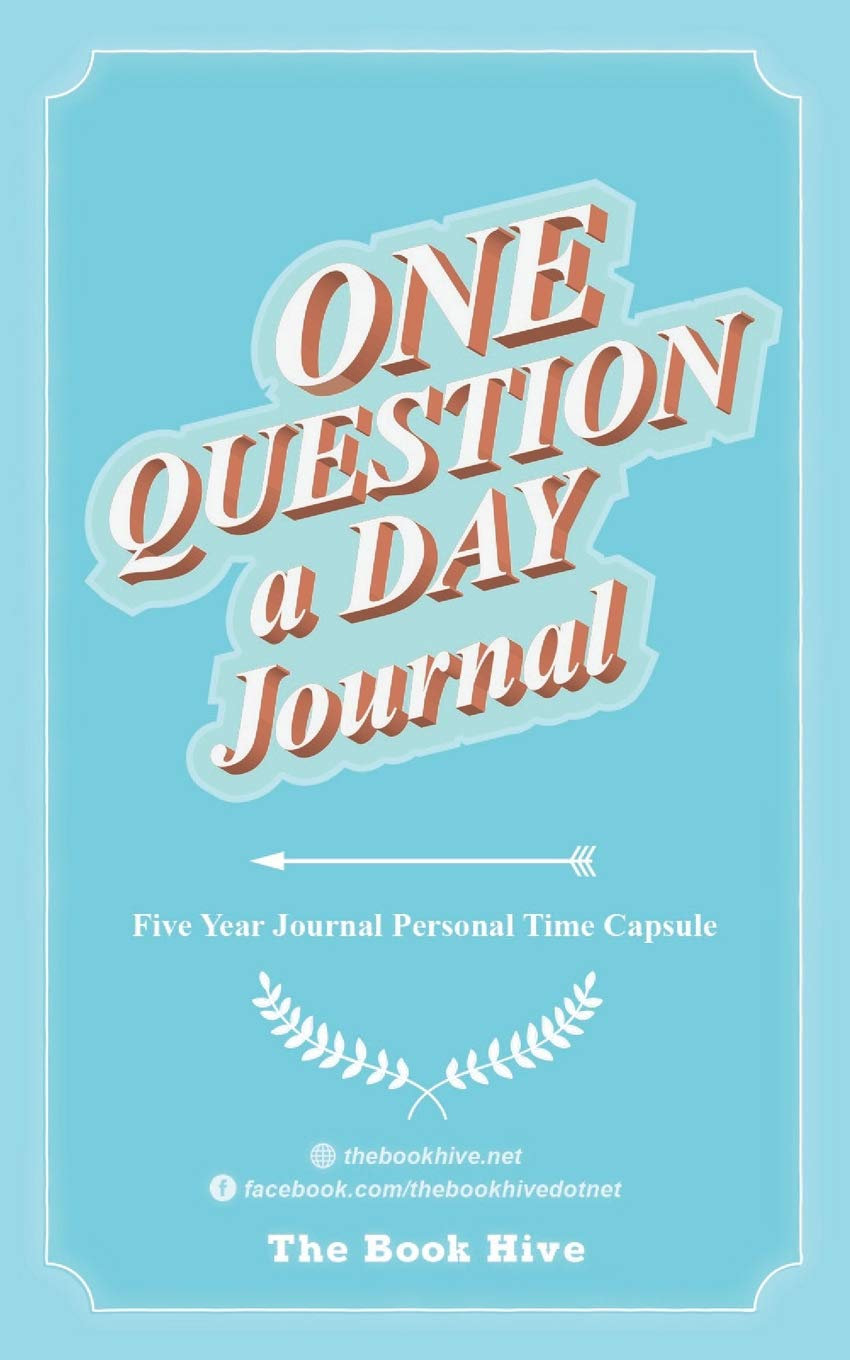 One Question a Day Journal: Five Year Journal Personal Time Capsule (Mindfulness Journal to write in)