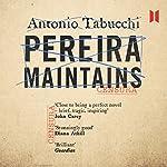 Pereira Maintains | Antonio Tabucchi
