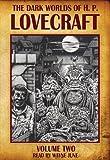 The Dark Worlds of H. P. Lovecraft, Vol. 2: The Shadow Over Innsmouth / Dagon