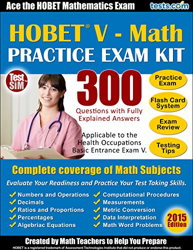 HOBET V - Math Practice Exam Kit: Ace the HOBET V Math Exam, 300 Questions with Fully Explained Answers