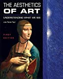 img - for The Aesthetics of Art: Understanding What We See book / textbook / text book