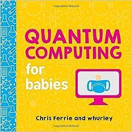 QUANTUM INFORMATION FOR BABIES EPUB