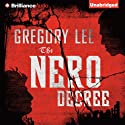 The Nero Decree Audiobook by Gregory Lee Narrated by Dick Hill