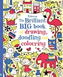 The Brilliant Big Book of Drawing, Doodling and Colouring (Usborne Drawing, Doodling and Colouring)