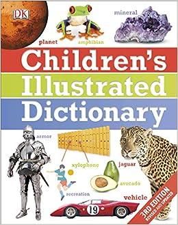 Dk - Children's Illustrated Dictionary