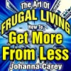 The Art of Frugal Living