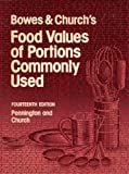 Bowes and Church's Food Values of Portions Commonly Used, Pennington, 0397544901