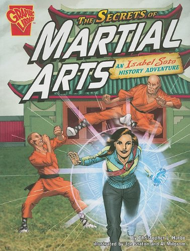 The Secrets of Martial Arts: An Isabel Soto History Adventure (Graphic Expeditions) ebook