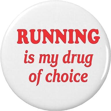 Amazon.com: Running es mi droga de elección 2.25