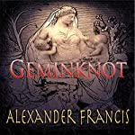 Geminknot   Alexander Francis