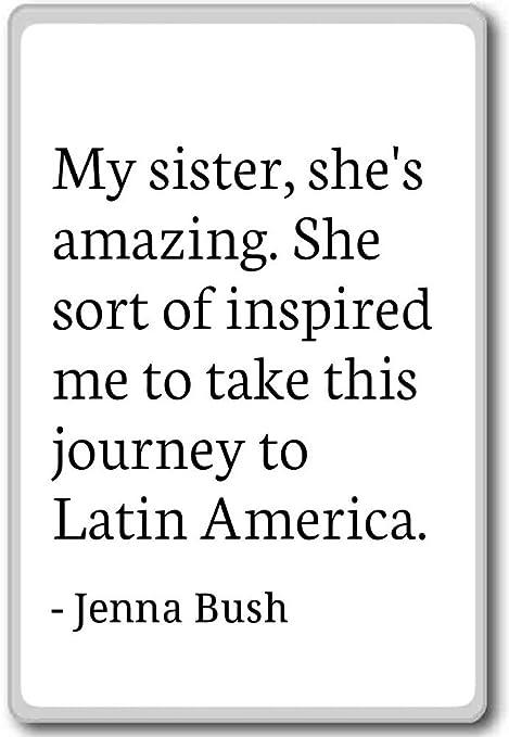 Mi hermana, She s Amazing. Ella tipo de inspirado en M... - Jenna ...
