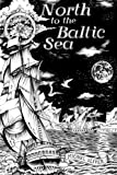 img - for North to the Baltic Sea (The Michael North Series) (Volume 2) book / textbook / text book