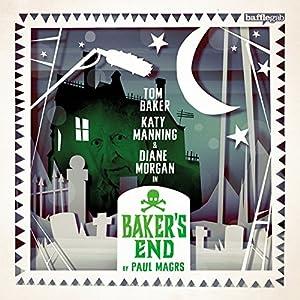 Baker's End: Gobbleknoll Hall Performance