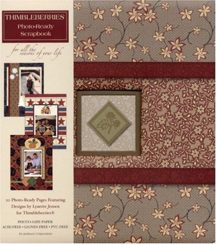 Thimbleberries(R) Photo-Ready Scrapbook: For All the Seasons of Your Life (Landauer) 20 Top-Loading, Designed & Decorated Pages with Heavy-Duty Page Protectors, Lay-Flat Binding, & Photo-Safe Paper