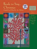 Ready to Sing . . . Christmas: Thirteen Christmas Favorites, Simply Arranged for Voice and Piano, for Solo or Unison Singing, Book & CD