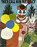img - for They Call Him Mr. Gacy book / textbook / text book
