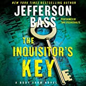 The Inquisitor's Key: A Body Farm Novel, Book 7   Jefferson Bass