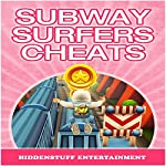 Subway Surfers Cheats |  HiddenStuff Entertainment