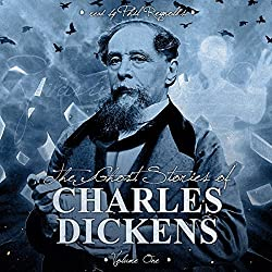 The Ghost Stories of Charles Dickens, Vol 1