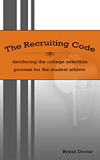 Amazon athletic scholarships step by step blueprint for the recruiting code deciphering the college selection process for the student athlete fandeluxe Gallery