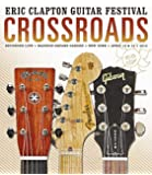 Crossroads Guitar Festival 2013 [DVD]