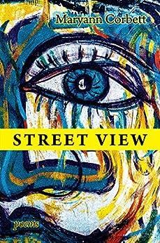 Street View: Poems (English Edition) de [Corbett, Maryann]
