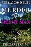 Murder of a Silent Man (DCI Cook Thriller Series Book 8)
