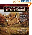 A Look at Life from a Deer Stand Gift Edition: Hunting for the Meaning of Life (Chapman, Steve)