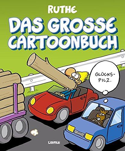 Das große Cartoonbuch Taschenbuch – 27. Januar 2016 Ralph Ruthe Das große Cartoonbuch Lappan 3830334230