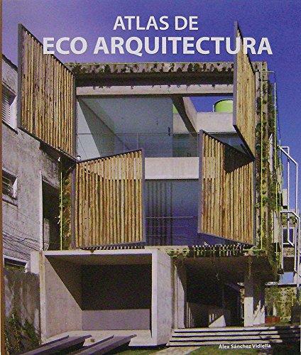 Descargar Libro Atlas De Eco Arquitectura Alex Sanchez Vidiella