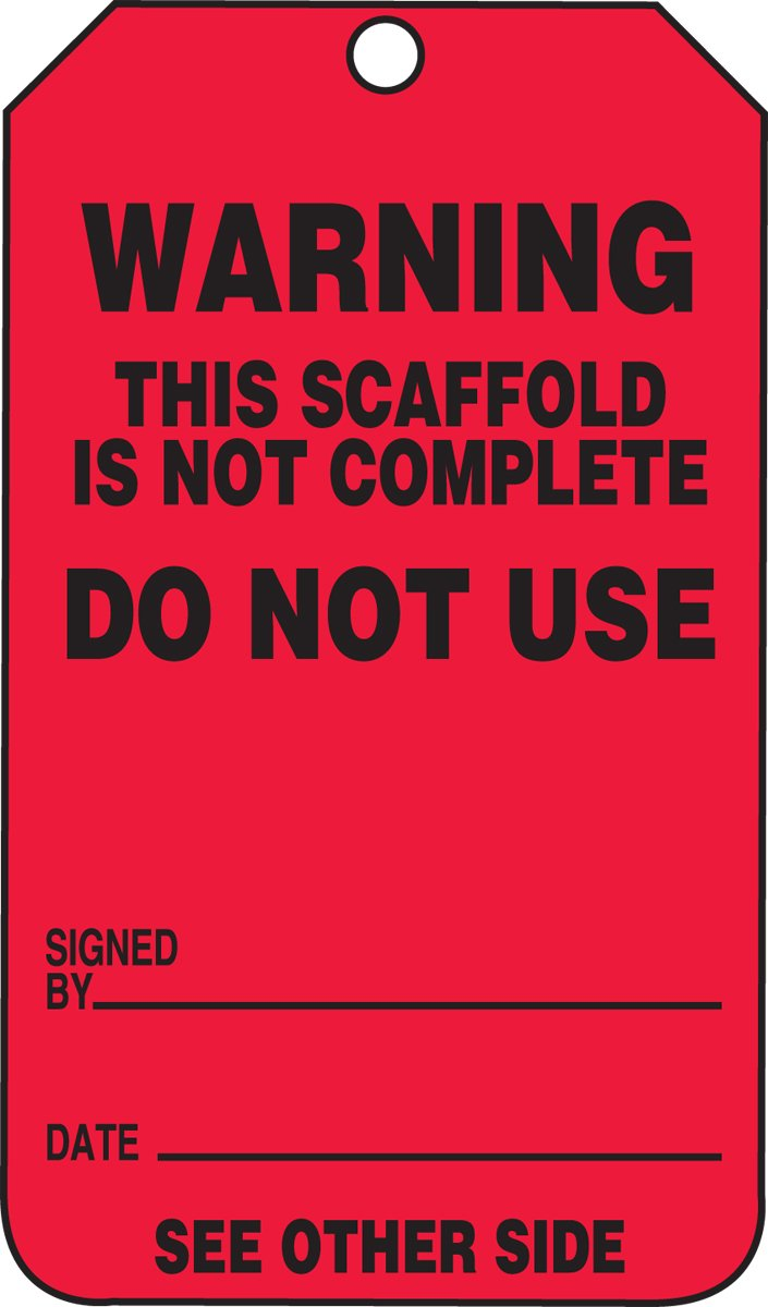 Accuform TRS322CTP Scaffold Status Tag, Legend''WARNING THIS SCAFFOLD IS NOT COMPLETE - DO NOT USE'', 5.75'' Length x 3.25'' Width x 0.010'' Thickness, PF-Cardstock, Black on Red (Pack of 25)