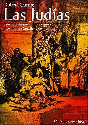 Descargar pdf gratis ebook Judias, Las: Edición bilingüe, introducción y notas de j. antonio gonzalez alcaraz in Spanish PDF 8483711656