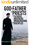 God as Father and Priests as Fathers, Brothers, Bridegrooms and Disciples