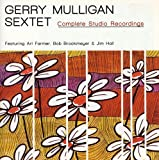 Gerry Mulligan Sextet: Complete Studio Recordings