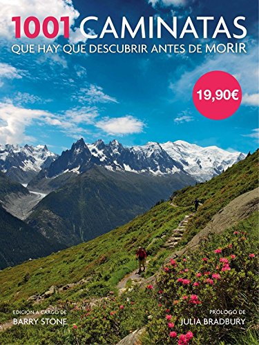 Descargar Libro 1001 Caminatas Que Hay Que Descubrir Antes De Morir Barry Stone