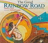 The Good Rainbow Road, Simon J. Ortiz, 0816529353