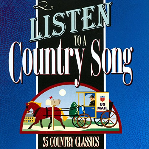 Listen To A Country Song