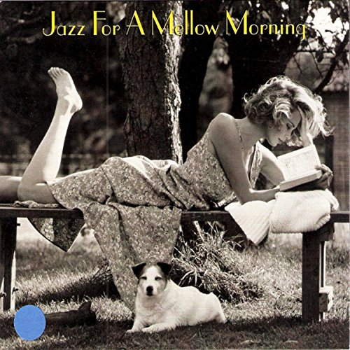 Jazz For A Mellow Morning