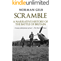 Scramble: A Narrative History of the Battle of Britain