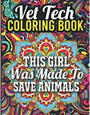 Vet Tech Coloring Book: Vet Tech Adult Coloring Book with Stress Relieving Mandala Designs, Vet Tech Gifts for Women