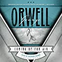 Coming up for Air Audiobook by George Orwell Narrated by Richard Brown