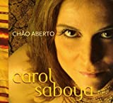 Chao Aberto by Carol Saboya