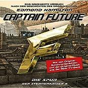 Die Spur (Captain Future - Der Sternenkaiser 3) | Edmond Hamilton