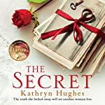 The Secret: The Number One Best-Selling Author of The Letter | Kathryn Hughes