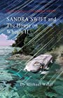 Sandra Swift and the house on Wheels II: or… Return to the Mountain of Mystery (TheAdventures of Sandra Swift Book 7)