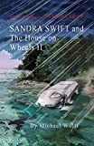 Kindle Store : Sandra Swift and the house on Wheels II: or… Return to the Mountain of Mystery (TheAdventures of Sandra Swift Book 7)