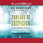 Threads of Suspicion | Dee Henderson