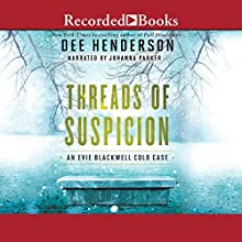 Threads of Suspicion Audiobook by Dee Henderson Narrated by Johanna Parker