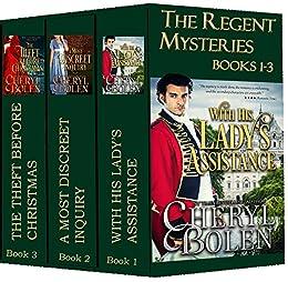 The Regent Mysteries: 3 Regency Romance Mysteries in a Box Set by [Bolen, Cheryl]